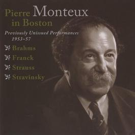 STRAVINSKY, I.: Firebird Suite / Pulcinella Suite / BRAHMS, J.: Piano Concerto No. 1 / FRANCK, C.: Psyche (Monteux in Boston) (1953-1957)