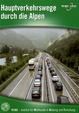 Hauptverkehrswege durch die Alpen