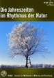 Die Jahreszeiten im Rhythmus der Natur