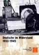 Deutsche im Widerstand 1933 - 1945