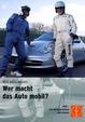 Willi will´s wissen: Wer macht das Auto mobil?