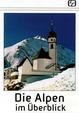 Die Alpen im Überblick