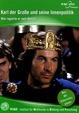 Karl der Große und seine Innenpolitik