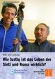 Willi will´s wissen: Wie lustig ist das Leben der Sinti und Roma wirklich?
