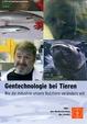 Gentechnologie bei Tieren