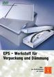 EPS - Werkstoff für Verpackung und Dämmung