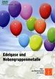 Edelgase und Nebengruppenmetalle