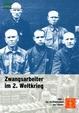 Zwangsarbeiter im 2. Weltkrieg