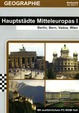 Hauptstädte Mitteleuropas I