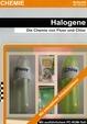 Halogene - Die Chemie von Fluor und Chlor