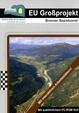 EU Großprojekt - Brenner Basistunnel