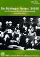 Der Nürnberger Prozess 1945 - 1946