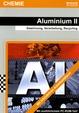 Aluminium II - Gewinnung, Verarbeitung, Recycling