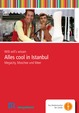 Willi will´s wissen: Alles cool in Istanbul