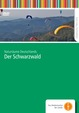 Naturräume Deutschlands: Der Schwarzwald