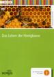 Das Leben der Honigbiene