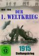 Der 1. Weltkrieg: 1915 - Stellungskrieg