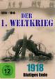Der 1. Weltkrieg: 1918 - Blutiges Ende