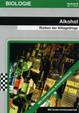 Alkohol - Risiken der Alltagsdroge