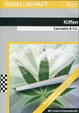 Kiffen: Cannabis & Co.