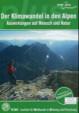 Der Klimawandel in den Alpen