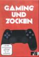 Gaming und Zocken