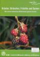Kräuter, Sträucher, Früchte und Samen