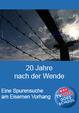 20 Jahre nach der Wende: Spurensuche am Eisernen Vorhang