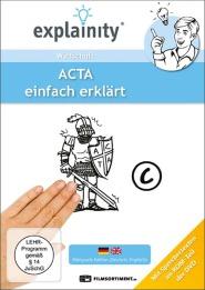 ACTA - einfach erklärt