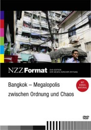 Bangkok - Megalopolis zwischen Ordnung und Chaos