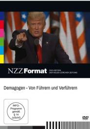Demagogen - Von Führern und Verführern