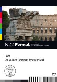 Rom - Das wackelige Fundament der ewigen Stadt