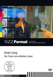 Smart Living - Der Traum vom einfachen Leben