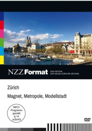 Zürich - Magnet, Metropole, Modellstadt